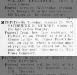 1907 Obit for Catherine B Murphy nee Haggerty widow of James, mother of Mary Jane