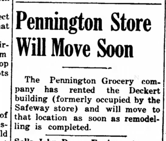 Pennington Grocery Story moving into Deckert Building_ Feb 1940