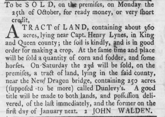 21 October 1773, Rind's Va Gazette, Sale of land by John Walden in K and Q Co