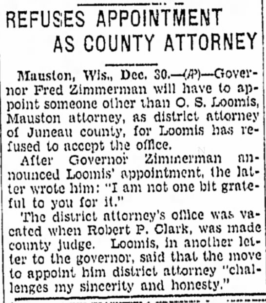 Loomis Refuses Appointment as Juneau County DA - 1927