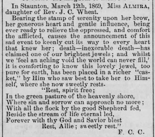 In Staunton, March 12, 1869, Miss elmira Wheat died ( daughter of Rev James Clifton Wheat ).
