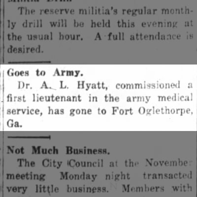 "The Daily Free Press (Kinston, NC)   Tues., 5 Nov. 1918   Dr. A. L. Hyatt ""Goes to Army"""